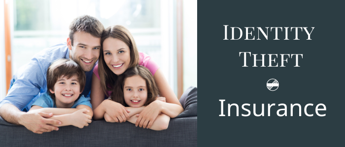 Getting the best identity theft insurance for the whole family.